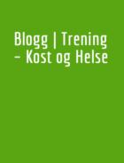 Blogg | Trening – Kost og Helse